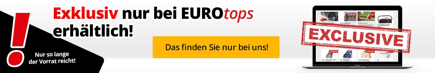 Exklusive Artikel nur bei EUROtops