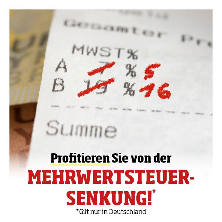 Profitieren Sie von der MWST-Senkung!