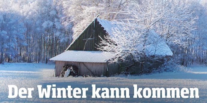 Der Winter kann kommen...